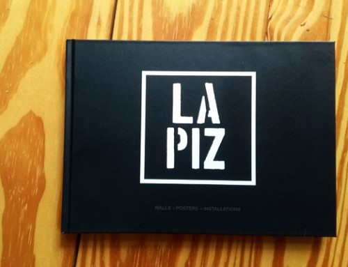 LAPIZ: Walls – Posters – Installations (the book)